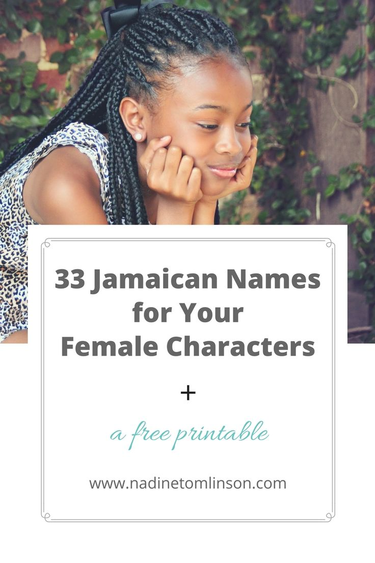 Looking for non-traditional names for your characters? To make things easy for you, I've compiled a list of Jamaican names for your female characters. Click through to the blog post to download your free copy of 33 Jamaican Names for Your Female Characters. There's no sign-up required. | #Jamaican #names #characters #femalecharacters #writing