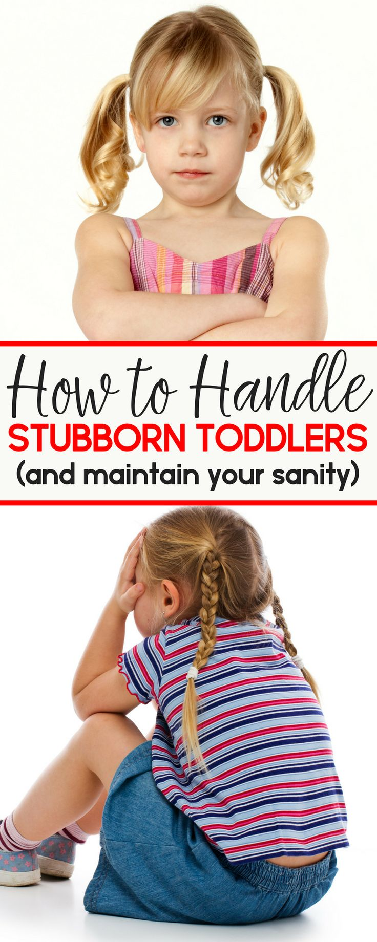 Stubborn + toddler seems to go hand in hand am I right? Here's how to handle stubborn toddlers AND keep your sanity!   parenting toddlers   parenting   stubborn toddlers   terrible twos   managing the terrible twos   terrible threes   managing the terrible threes