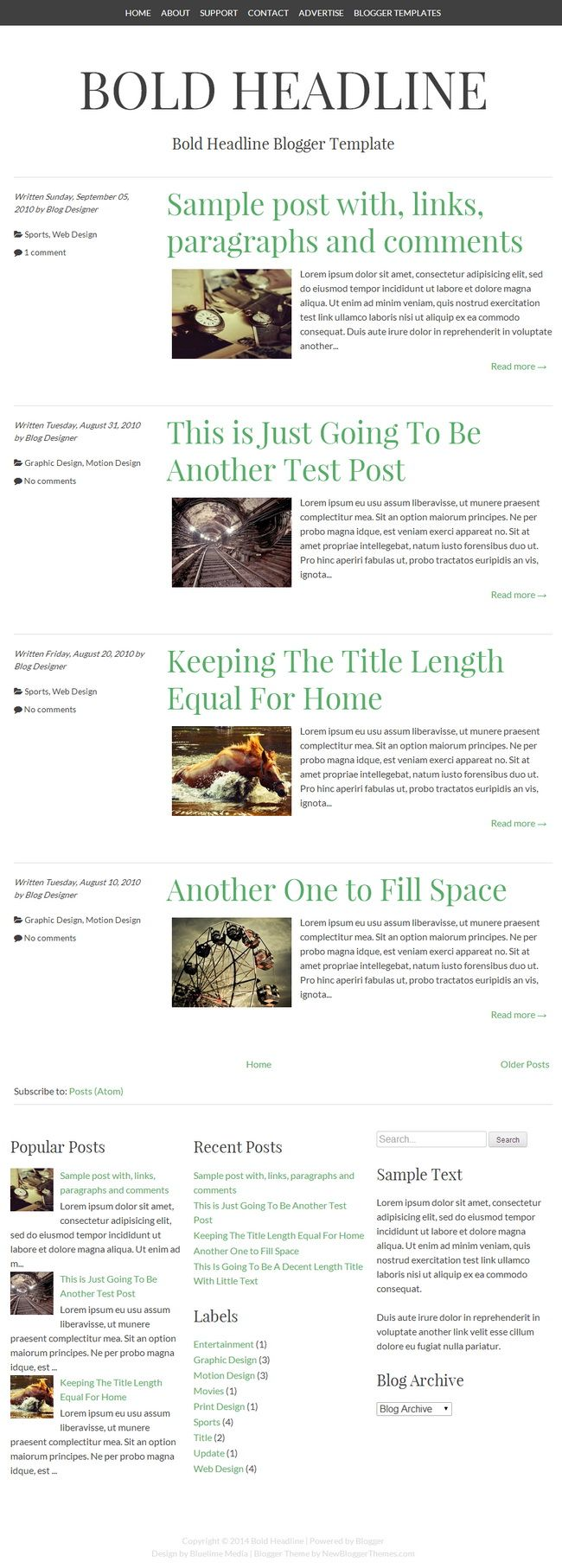 Bold Headline is a minimal single column responsive Blogger theme. Bold Headline Blogger Template has a Top Navigation Menu, Responsive Layout and 3 Columns Footer.