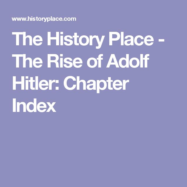 The History Place - The Rise of Adolf Hitler: Chapter Index