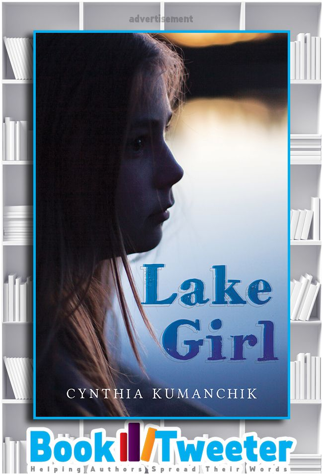 Lake Girl by Cynthia Kumanchik is in the BookTweeter bookstore. #bktwtr