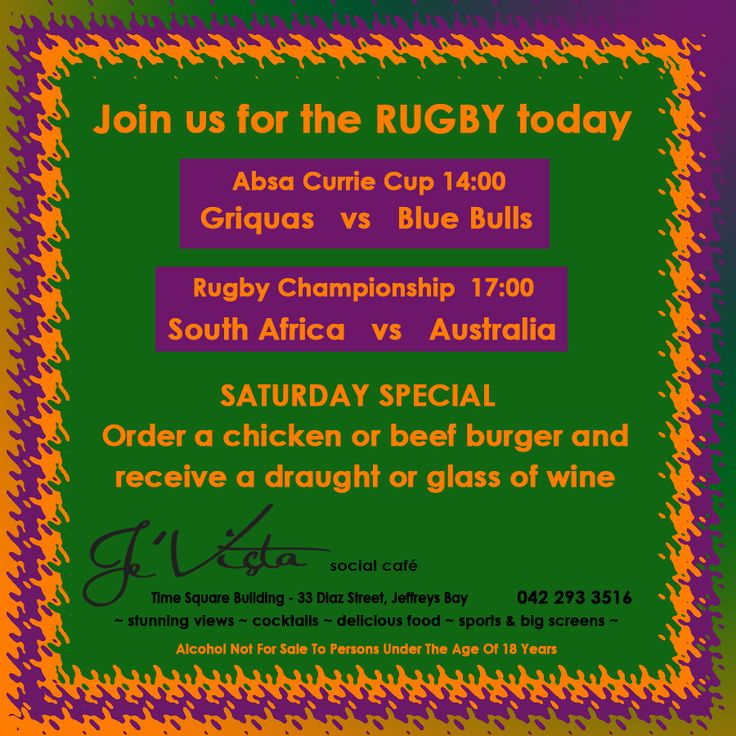 Drink & Food specials on Saturdays - come and enjoy the #rugby with us!  Alcohol not for sale to persons under the age of 18