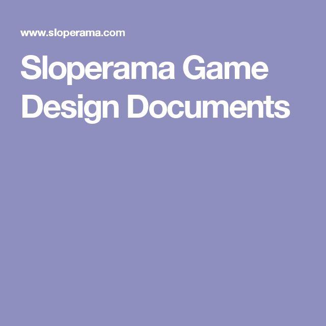 Sloperama Game Design Documents