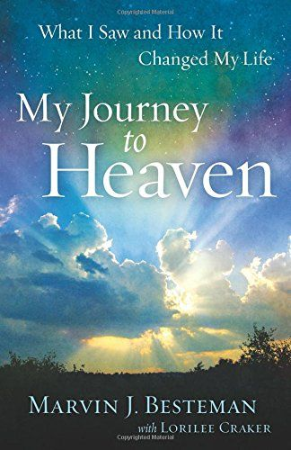 21 best christ centered books discipleship images on pinterest my journey to heaven what i saw and how it changed my life by marvin fandeluxe Image collections