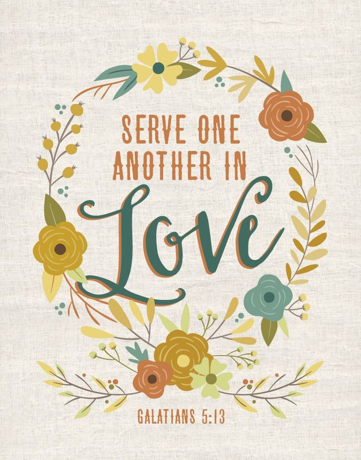 Serve one another in love. Galatians 5:13 Service is an action of love. As we serve one another we're demonstrating love in a beautiful way. Jesus is a great example to us on how to serve each other by the way he healed the sick, fed the hungry, preached the gospel. Display this bible verse print to remind each other to serve one another in love. #serveonanotherinlove