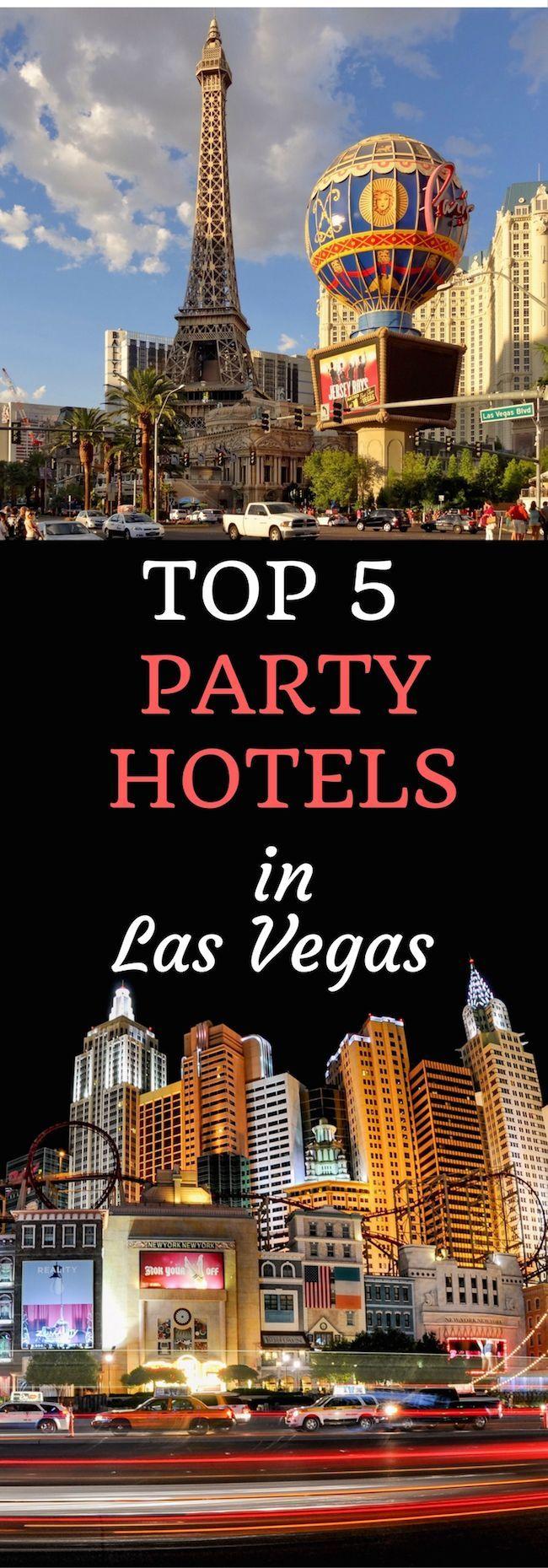 Top 5 Party Hotels In Las Vegas Best Hotels In Vegas Las Vegas Trip Las Vegas Hotels