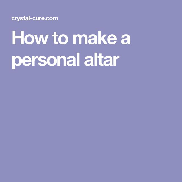 How to make a personal altar