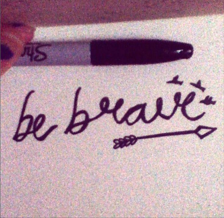 Tattoo Script, Be Brave