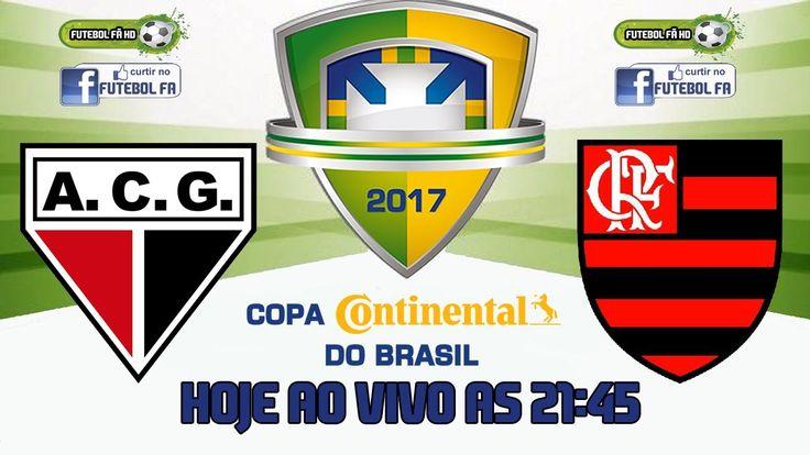 ATLETICO-GO X FLAMENGO AO VIVO EM HD - COPA DO BRASIL