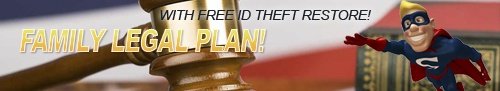 GET YOUR FAMILY LEGAL PLAN, FREE ROADSIDE ASSISTANCE, AND FREE FAMILY ID THEFT RESTORATION SERVICES! (3 POWERFUL BENEFITS IN 1 EASY PACKAGE!!!) HAVE THE PEACE OF MIND YOU NEED. ACCESS OVER 22,000 LEGAL PROFESSIONALS FOR FREE CONSULTATIONS AND 9 FREE LEGAL SERVICES! SAVE APPROX. 50% ON LEGAL FEES! INCLUDES LEGAL ASSISTANCE, ID THEFT RESTORE and FREE (GE) ROADSIDE ASSISTANCE ALL IN ONE! COVERS YOUR ENTIRE IMMEDIATE FAMILY! BEST VALUE!!!