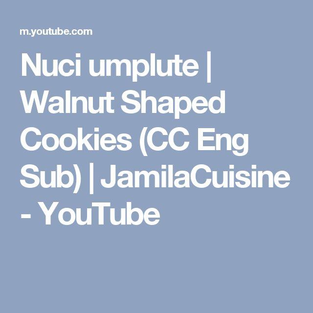 Nuci umplute   Walnut Shaped Cookies (CC Eng Sub)    JamilaCuisine - YouTube