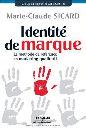 Amazon.fr - Identité de marque - Marie-Claude Sicard - Livres