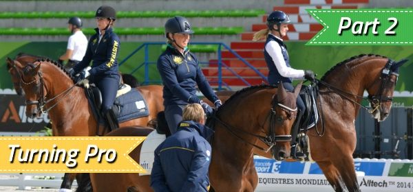 Turning Pro in Dressage - Part 2