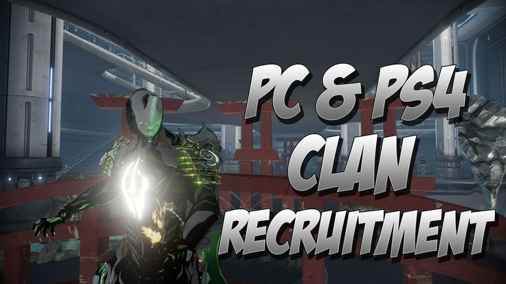 Nice Warframe : PS4 & PC Clan Recruitment Check more at http://dougleschan.com/the-recruitment-guru/types-of-recruitment/warframe-ps4-pc-clan-recruitment/