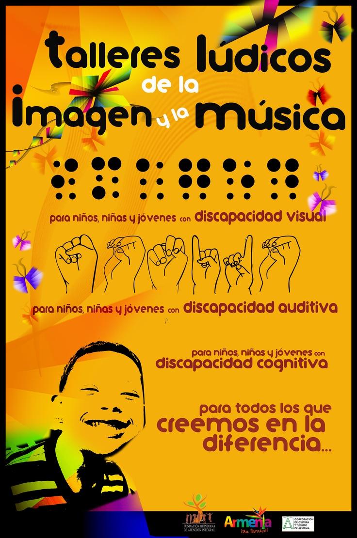 Afiche Talleres Lúdicos de la Imagen y la música, por Viviana Morales Ángel 2012.