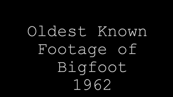 Oldest Known Video of Bigfoot
