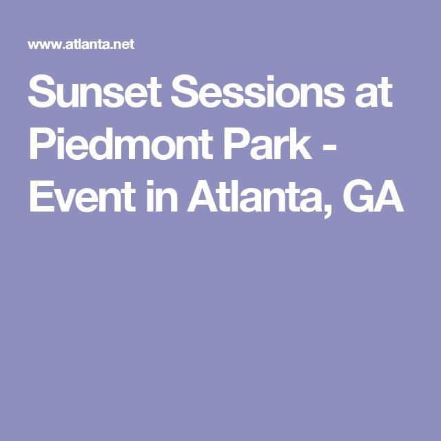 Sunset Sessions at Piedmont Park - Event in Atlanta, GA