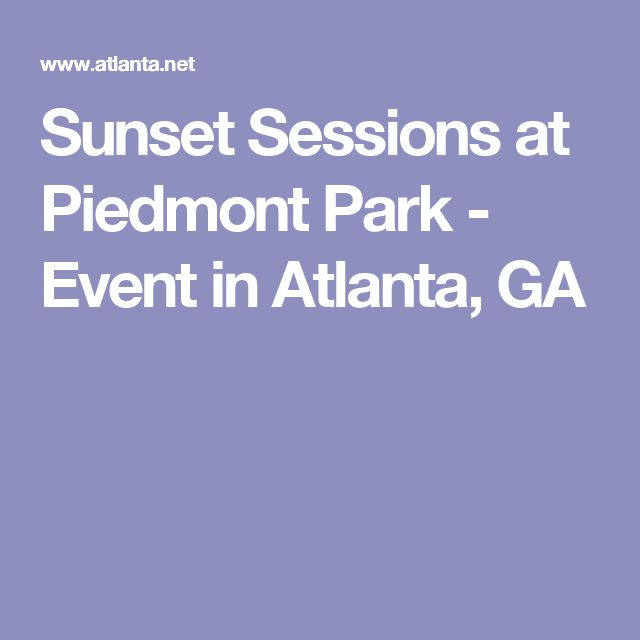 Sunset Sessions at Piedmont Park - Event in Atlanta, GA