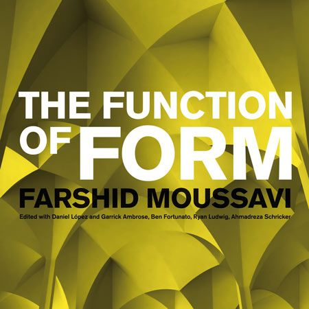 The Function of Form by Farshid Moussavi