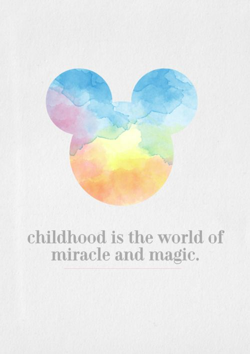 childhood is the world of miracle and magic: Disney Magic, Disney Quotes, Walt Disney, Watercolor Tattoo, Cool Ideas, Childhood, Things Disney, Difference Quotes, Kid