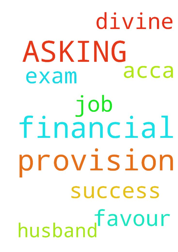 AM ASKING FOR FINANCIAL PROVISION AND - AM ASKING FOR FINANCIAL PROVISION AND DIVINE FAVOUR IN MY JOB AND SUCCESS IN MY HUSBAND ACCA EXAM. Posted at: https://prayerrequest.com/t/ygx #pray #prayer #request #prayerrequest