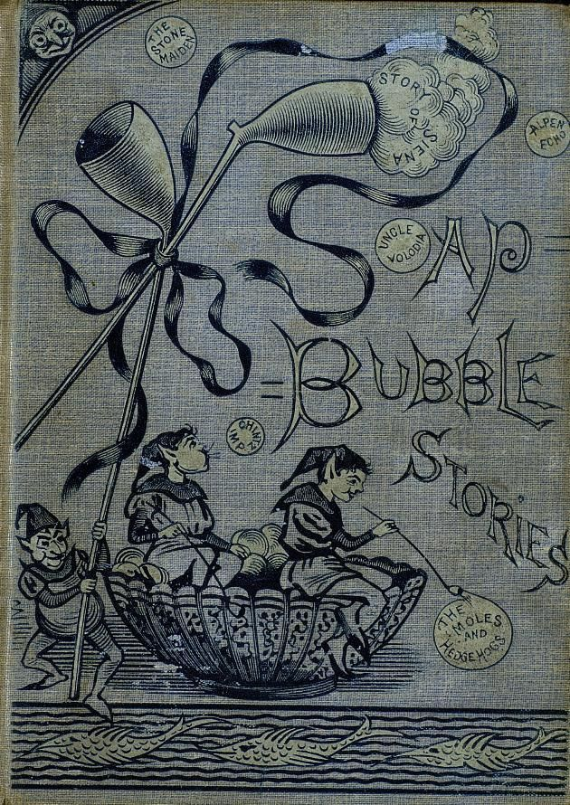 Soap-bubble Stories1892 by Fanny Barry. Illustrated by Plamer Cox (Brownies).