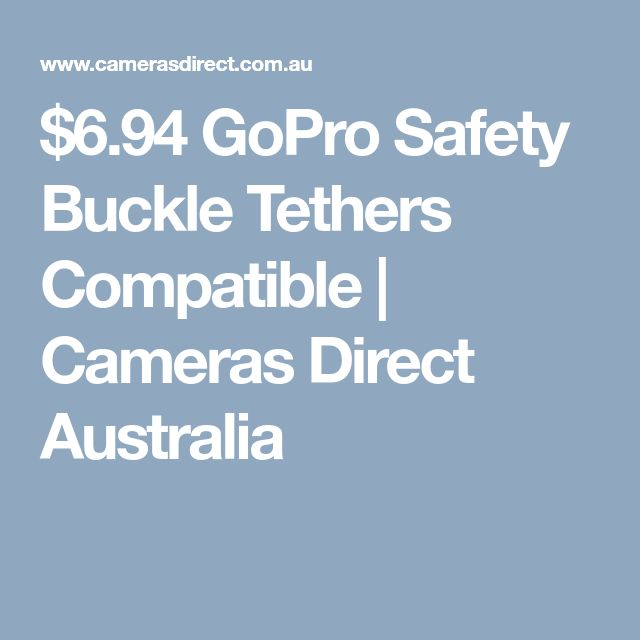 $6.94 GoPro Safety Buckle Tethers Compatible   Cameras Direct Australia