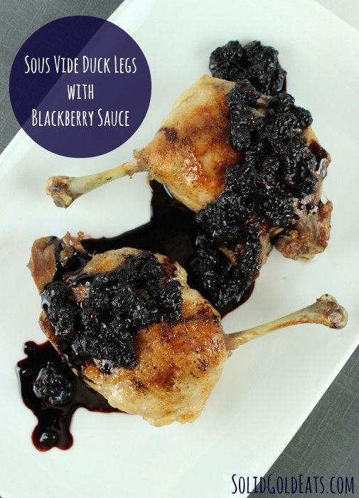 Sous Vide Duck Legs with Blackberry Sauce