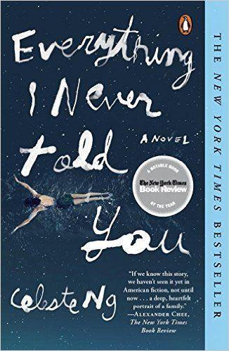 Amazon.com: Everything I Never Told You (9780143127550): Celeste Ng: Books