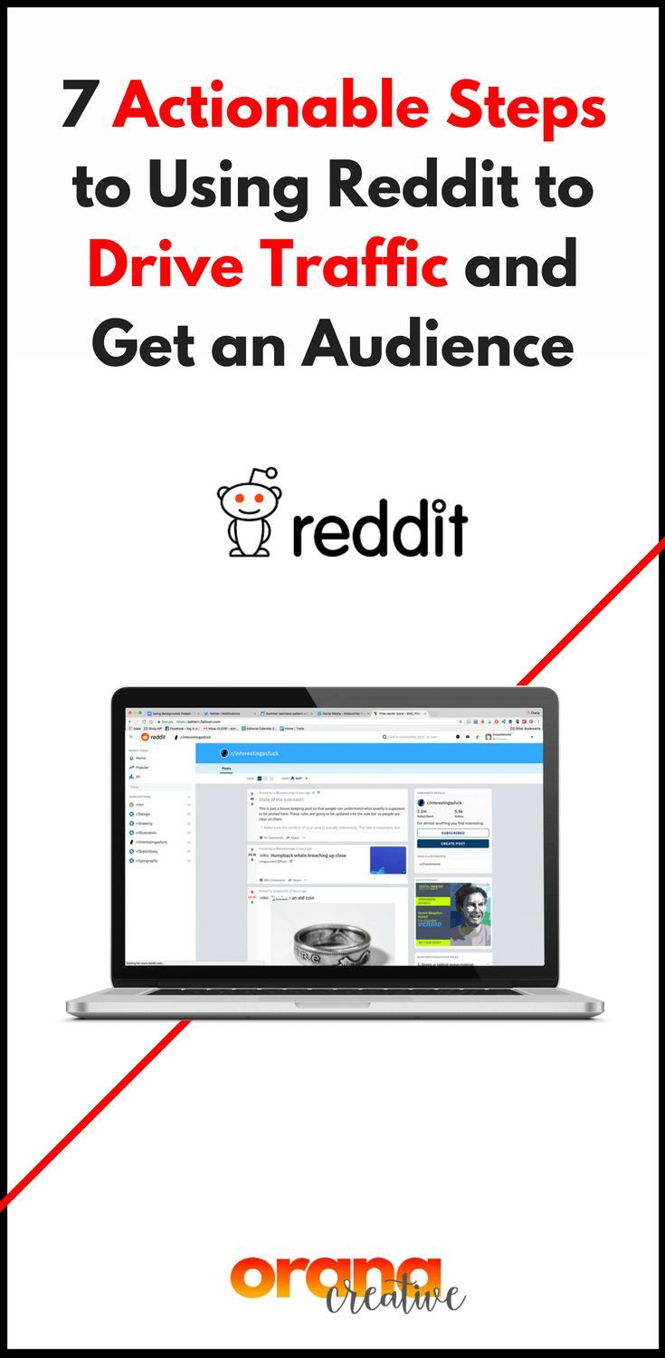 7 Actionable Steps to Using Reddit to Drive Traffic and Get