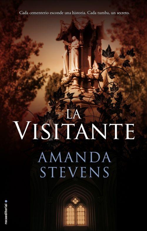 La visitante Amanda Stevens FICHA «Algún día te convertirás en lo que soy.» Así habla el espíritu de la bisabuela de Amelia Gray...