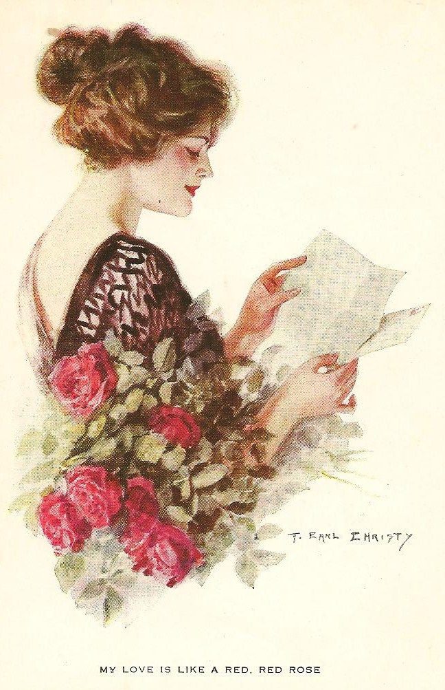 """Woman reading love letter. Post card. Frederick Earl Christy (American, 1883-1961). """"MY LOVE IS LIKE A RED, RED ROSE.""""   Christy had his first College Girl postcard published in 1905 with the financial help of his father before he graduated from the Philadelphia Academy of Fine Arts. While most of his subjects were women, he is best known for his early work that revolved around Ivy League college themes. His postcards would be produced by a variety of publishers."""