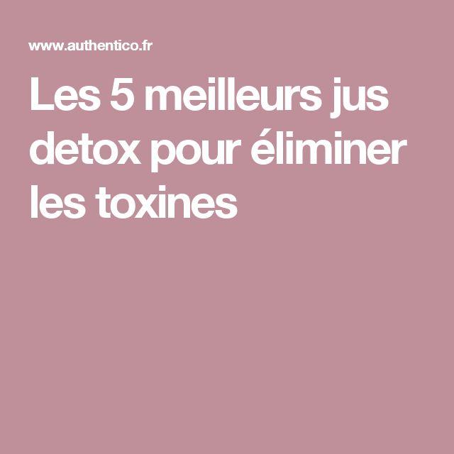 Les 5 meilleurs jus detox pour éliminer les toxines