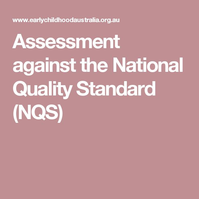 Assessment against the National Quality Standard (NQS)