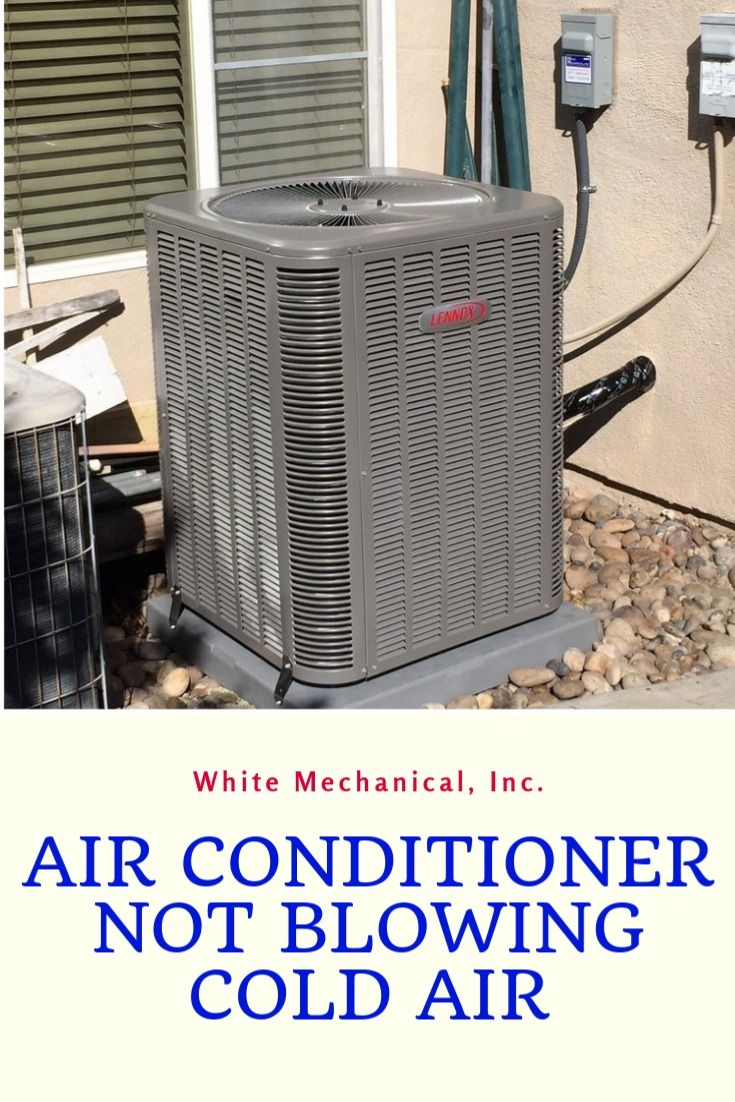 Reasons Why Your Air Conditioners Are Not Blowing Cold Air