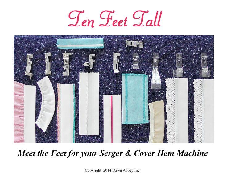 Ten Feet Tall - Meet the Feet for your serger