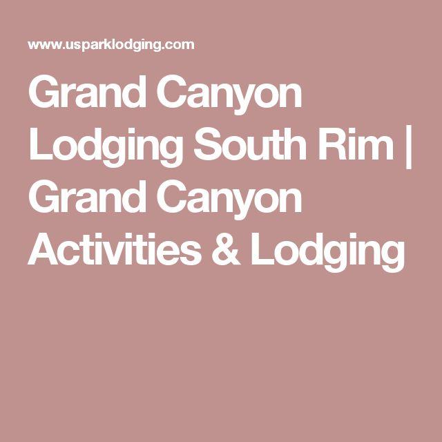 Grand Canyon Lodging South Rim | Grand Canyon Activities & Lodging