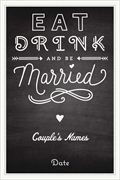 """chalkboard eat drink and be married 11"""" X 17"""" Posters"""