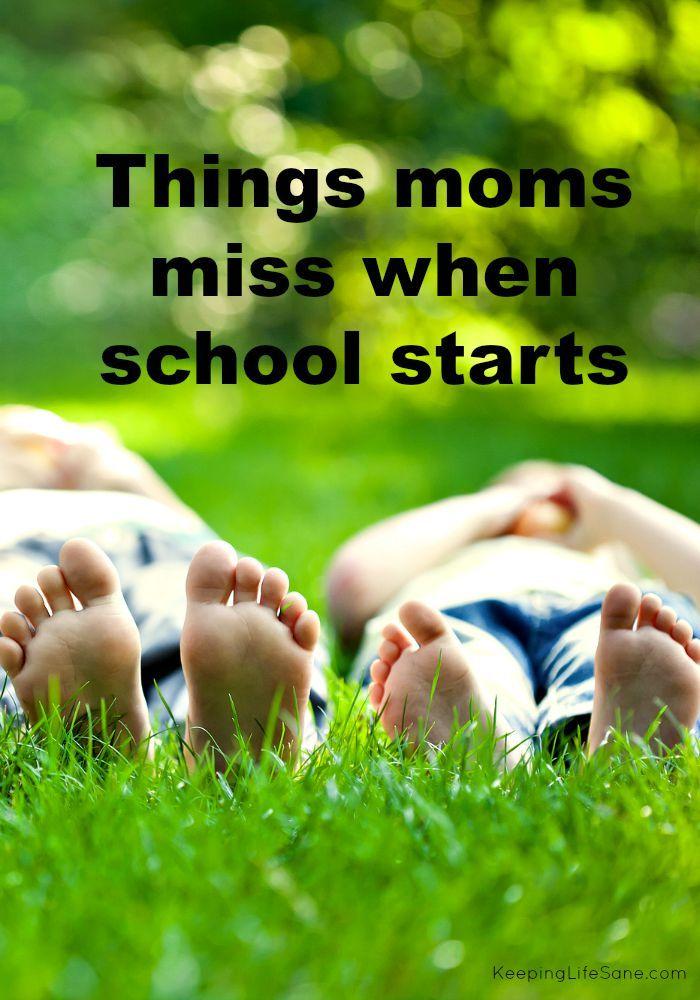 Things Moms Miss When School Starts - Keeping Life Sane