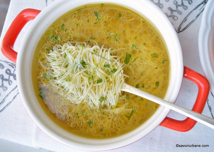 cea mai buna supa de gaina de casa cu taitei sau galuste