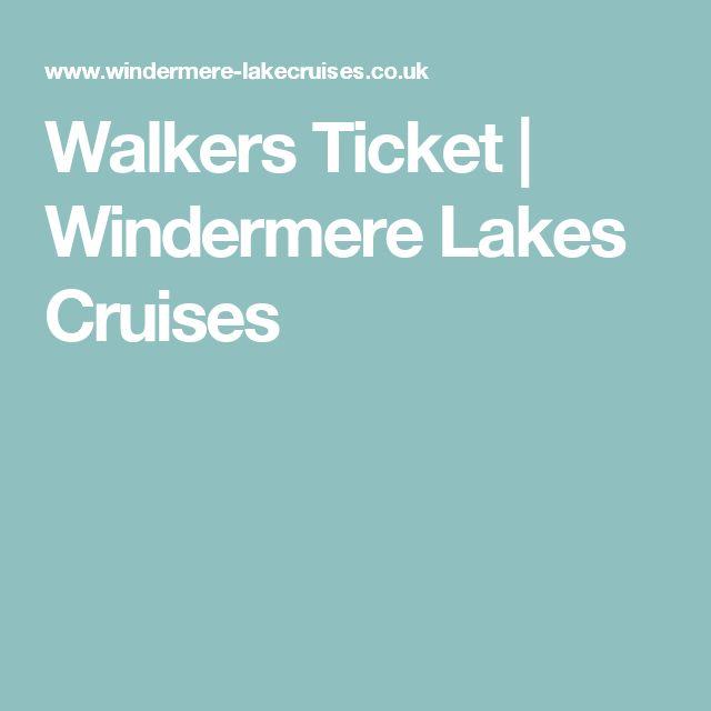 Walkers Ticket   Windermere Lakes Cruises