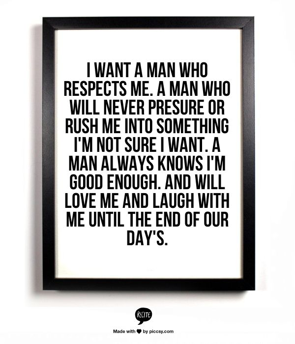 I Love You For Him Quotes I Want A Good Man Signs He Wants You To
