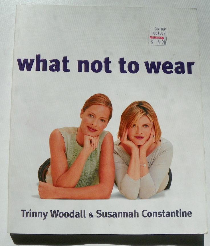 What Not to Wear by Trinny Woodall & Susannah Constantine (2003, Paperback) USED