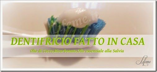 lifeme: DENTIFRICIO FATTO IN CASA:salvia e cocco facile se...