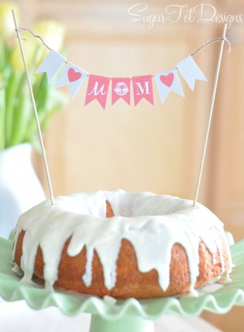 Mother's Day Cake Banner - FREE printable