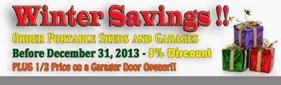 BIG DISCOUNTS on PREFAB SHEDS and PREFAB Garages through December 31, 2013! Call 717-442-3281 to learn more!