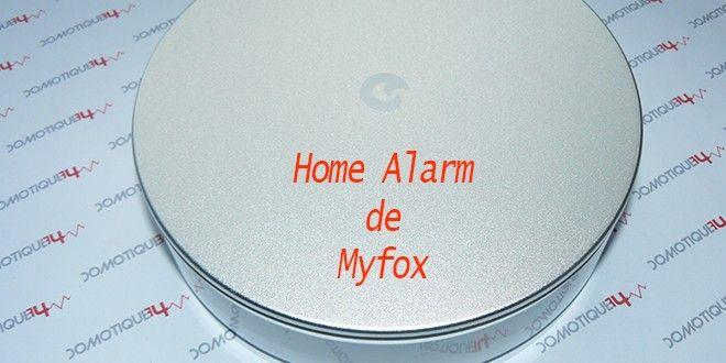 Home Alarm de Myfox  Plus de découvertes sur Le Blog Domotique.fr #domotique #smarthome #homeautomation #IoT #IdO