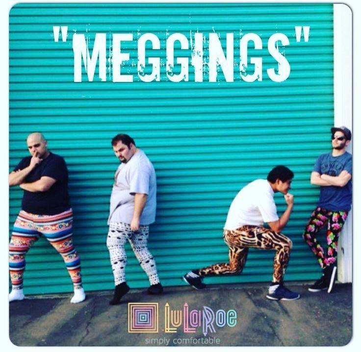 Meggings. lol | LuLaRoe Business Ideas | Pinterest | Memes ...