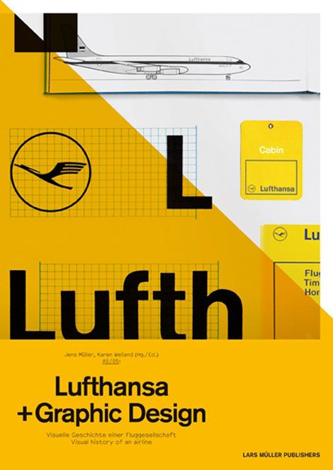 A5/05: Lufthansa and Graphic Design: Visual History of an Airplane by Jens