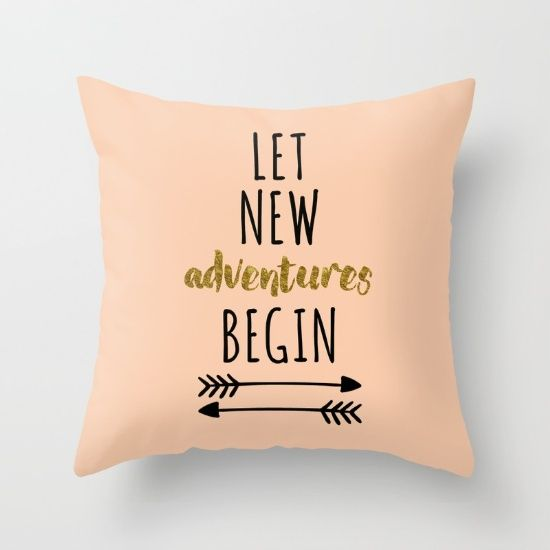 New Adventures Quote Throw Pillow by The Daily Quotes